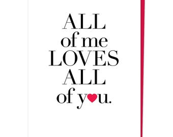 "Greeting Card, ""All Of Me Loves All Of You"""