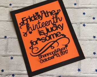Friday The Thirteenth Paper Cut, Friday 13th gift, Birthday Gift, Anniversary Gift, Engagement Gift, Wedding Gift, Personalised keepsake
