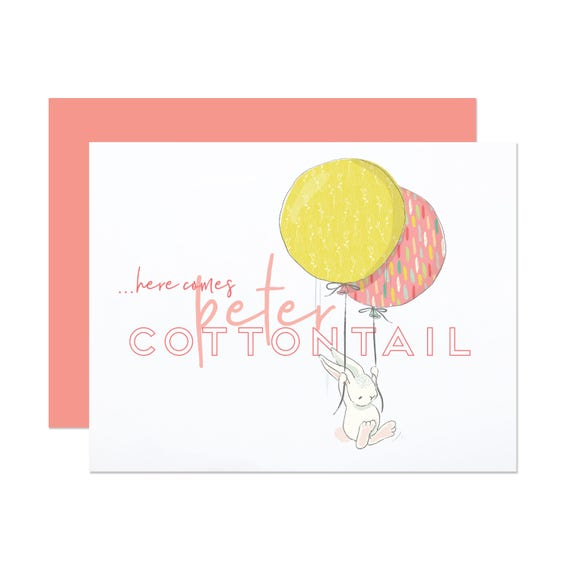 Here Comes Peter Cottontail - Cute Easter Card
