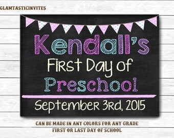 First Day of School Chalkboard Sign, First/Last Day of School Chalkboard, ANY GRADE, First Day of Sign, 1st First Day of School , DIY