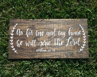 As for Me And my House, We Will Serve The Lord - Hand Lettered Verse on Wood - Home Decor