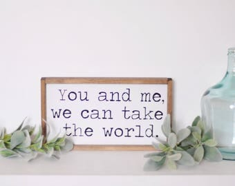 You and Me | Take The World | Wood Sign | Framed | Valentine | Love | Friendship | Home Decor | Farmhouse | Typewriter | Painted | Rustic