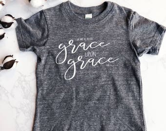 Grace upon Grace Toddler Shirt