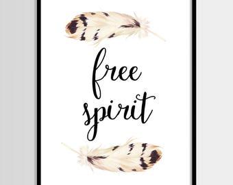 Free spirit print, Quote print, Feather print, Quote art, Home decor, Digital art, Printable art, Digital poster Instant Download 8x10