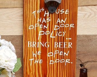 Open Door, Beer Bottle Opener, Bottle Opener, Beer Opener, Cap Catcher, Bar Decor, Man Cave, Bottle Cap Catcher, Gift for Him