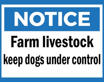 Notice Farm livestock keep dogs under control Metal Sign