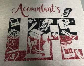 Account's Life Shirt