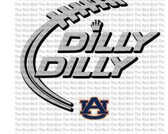 Dilly Dilly Auburn Football funny printable Digital download cut file  SVG, DXF, PNG, EpS, PdF