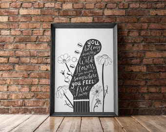 You belong among the wildflowers. Tom Petty quote. Black and white guitar illustration. Hand lettering.