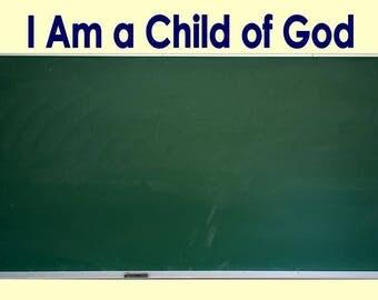 2018 Large Vinyl - I Am a Child of God - (10) LDS