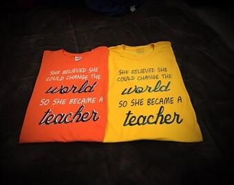 She Became a Teacher T-Shirt