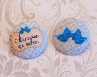 x 2 buttons 19mm fabric my mom who rocks ref A26