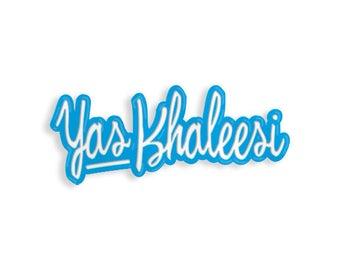 Yas Khaleesi Enamel Pin