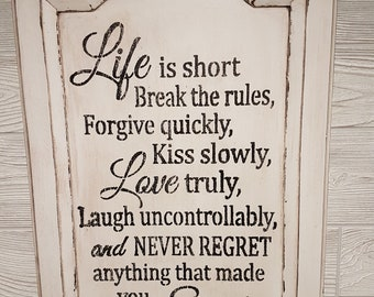 "Wood Wall Sign ""Life is Short"" Saying on Vintage Cupboard Door"