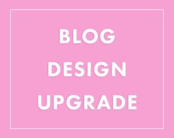 Blogger Template Upgrade - Wordpress Theme Upgrade - Blog Design / Custom Blog Design / Custom Blogs / Blogger Design / Wordpress Design