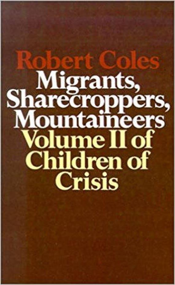 Children of Crisis - Volume 2: Migrants, Sharecroppers, Mountaineers