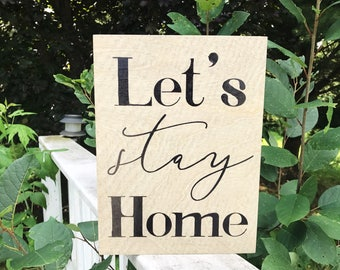 Let's Stay Home | 9x12