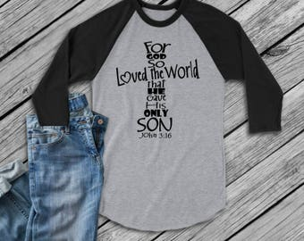 John 3:16 baseball raglan t-shirt, For god so loved the world t-shirt, religious shirt, Jesus shirt, loved shirt, made by Enid and Elle