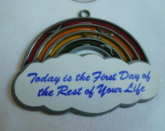 "Vintage Sunlight Rainbow Suncatcher ""This is the First Day of the Rest of Your Life"""