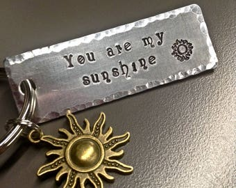 You are my Sunshine Keychain; Metal Stamped Keychain; Sunshine Keychain; You are my Sunshine keyfob; Stamped Keychain;