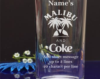 Engraved/Personalised Hiball,Mixer,Tumbler glass. Malibu and Coke /Add your message Birthday/Christmas/Any party gift 120