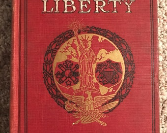 Rare first edition The World War for Liberty hardcover book 1919