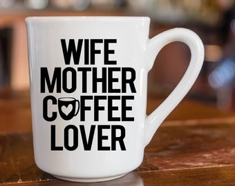 Wife Mother Coffee Lover Decal Yeti Ozark Tumbler Cup Laptop Car Decal Sticker