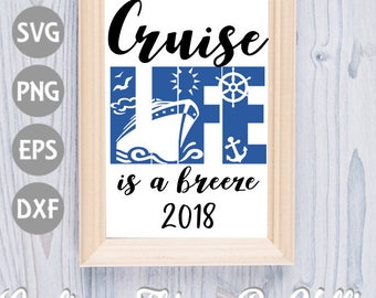 Cruise Life is a Breeze 2018 SVG