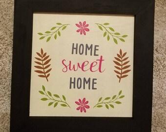 Home Sweet Home Custom Made Sign
