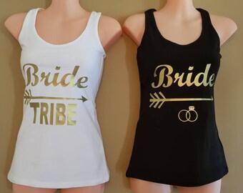 Bride / Bride Tribe, Hens Night, Bridal Shower, Wedding Day Prep , T.Shirt Singlet