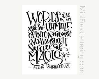 Instant Download - Dumbledore Quote - Words in my not-so-humble opinion are our most inexhaustible source of Magic - Harry Potter Printable