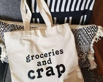 Groceries and crap cotton totebag funny reusable bag