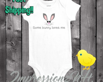 Some bunny loves me - Cute easter baby onesie