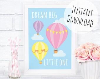 Dream Big Little One Print, Printable Nursery Wall Art, Hot Air Balloon Print, Cute Nursery Decor, Printable Baby Gift