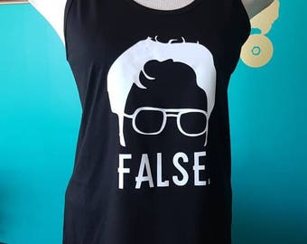 Dwight Schrute Tank Top // FALSE // Funny Tank Top // The Office