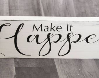 Motivational Room Decor | Co-Worker Gift | White Wood Sign | Wooden Sign | Home Office Decor | Mantel Decor | Inspirational Sign For Home