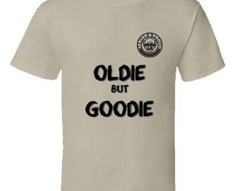 Oldie But Goodie Funny Senior Citizen T-Shirt,oldster tshirt,oap funny tshirts,pensioner tshirt,senior citizen discount,retired person,