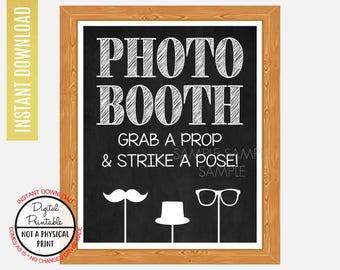 Photo Booth Sign, Selfie Station Sign, Grab a Prop & Strike a Pose Sign, Wedding Bridal Shower sign , Baby Shower, Printable Chalkboard Sign