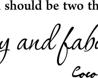 A girl should be two things classy and fabulous Vinyl wall art Inspirational quotes and saying home decor decal sticker
