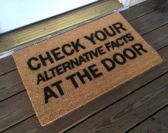 Check Your Alternative Facts At The Door mat