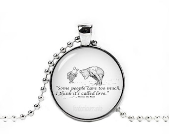 Winnie the Pooh Pendant Winnie Pooh Necklace Classic Winnie the Pooh Jewelry Some people care too much I think it's called love