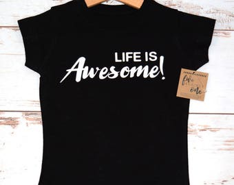 Life is awesome Girls or toddler T-Shirt, Back to School Shirt, Birthday Gift, Girls Clothing, Graphic Tee, Youth T-shirt, cute kids top