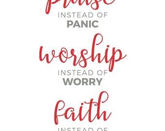 Praise, Worship + Faith
