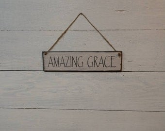 Amazing Grace sign, amazing grace, sign, religious sign, spiritual sign, wall decor