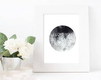 Love You To The Moon And Back A4 Print
