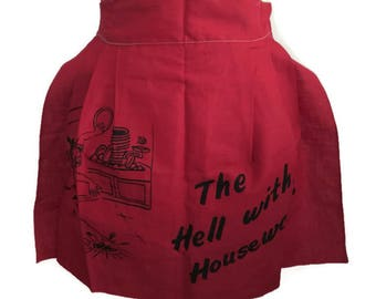 Vintage Half Apron To Hell With Housework Hostess Apron Novelty Apron