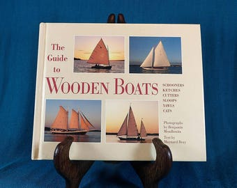 The Guide to Wooden Boats Book By Maynard Bray