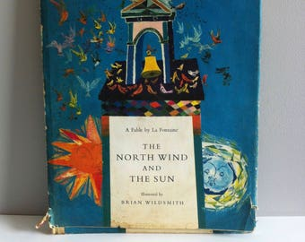 The North Wind and the Sun, Brian Wildsmith, La Fontaine fable, 1965. Vintage book.