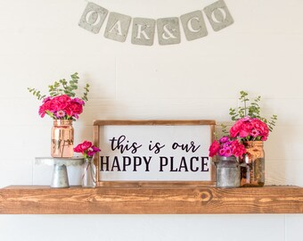 This Is Our Happy Place • SMALLER VERSION • Rustic Wood Framed Sign • 16 x 8