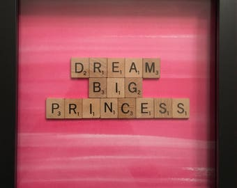 Dream Big Princess Disney quote    Personalized Scrabble Tile Wall Art Framed Quotes Home Nursery Decor